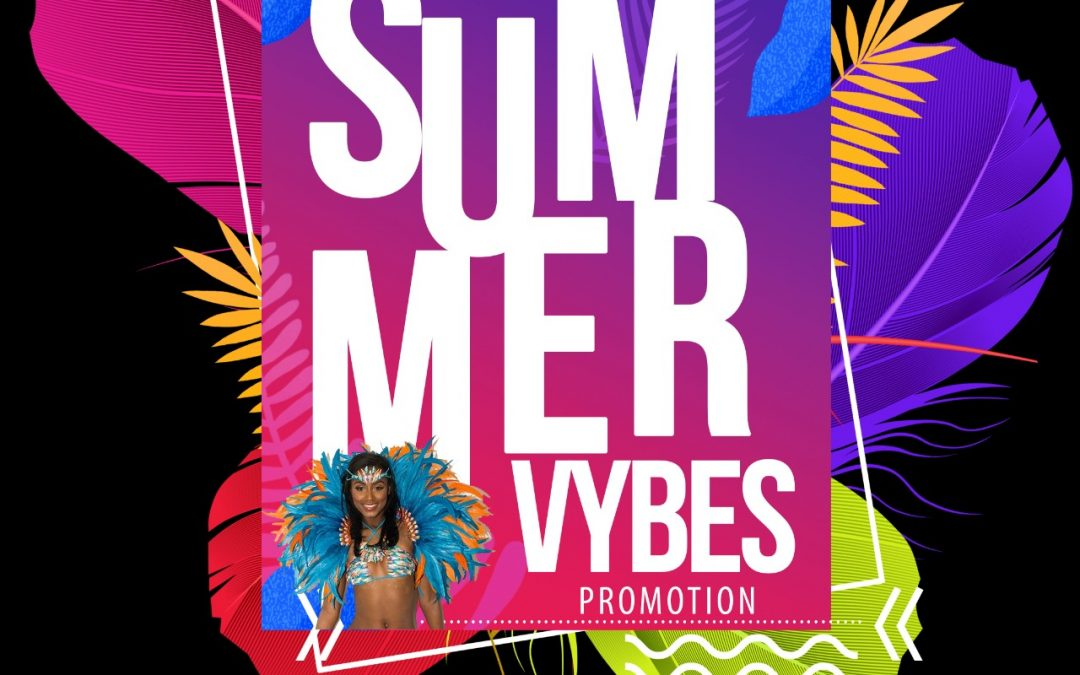 SUMMER VYBES PROMOTION